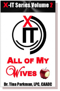"""All of My Wives,"" book by Dr. Tina Parkman"
