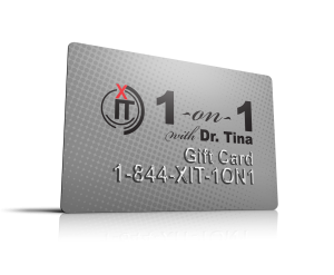 Dr. Tina's X-IT 1-on-1 Gift Card